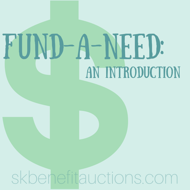 Fund-a-need | Sarah Knox Benefit Auctions