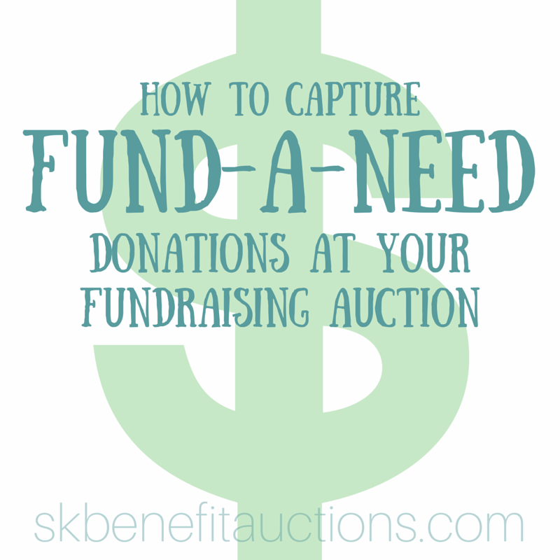 Capturing Fund-a-Need Donations | Sarah Knox Benefit Auctions