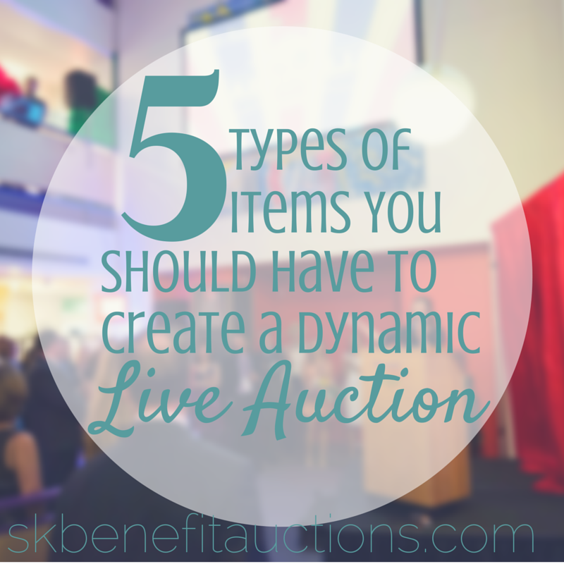 5 Types of Items for a Dynamic Live Auction at your Fundraiser | Sarah Knox Benefit Auctions