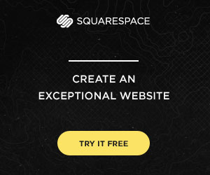 Squarespace - Create an exceptional website