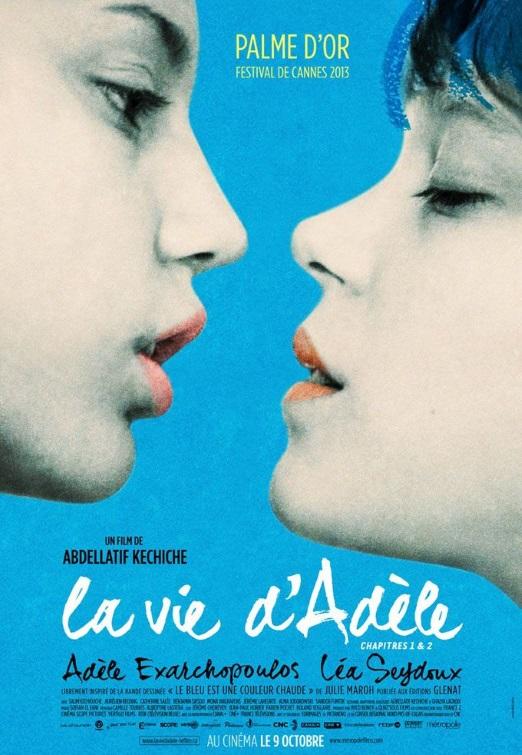 Blue Is the Warmest Color (La Vie d'Adèle – Chapitres 1 & 2) Abedllatif Kechiche // France // 2013
