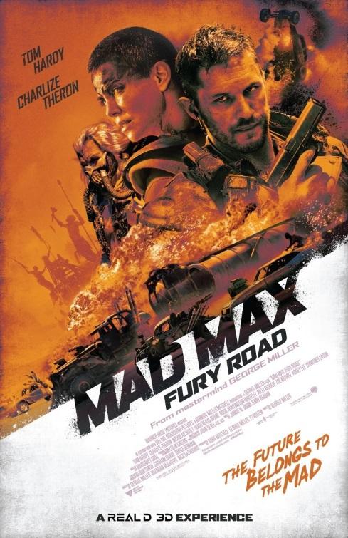 Mad Max: Fury Road George Miller // Australia + USA // 2015