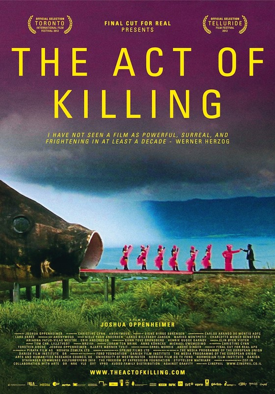 The Act of Killing Joshua Oppenheimer // UK + Denmark + Norway // 2013