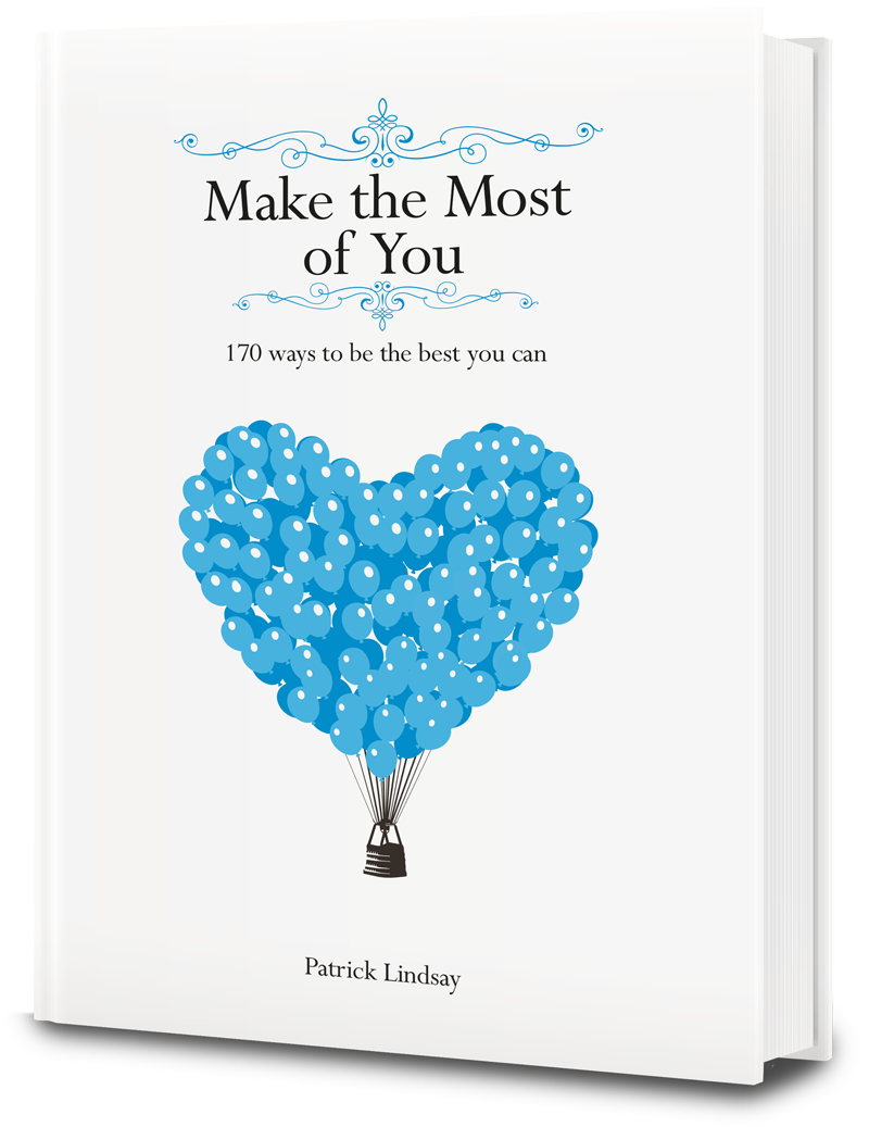 Make the Most of You by Patrick Lindsay