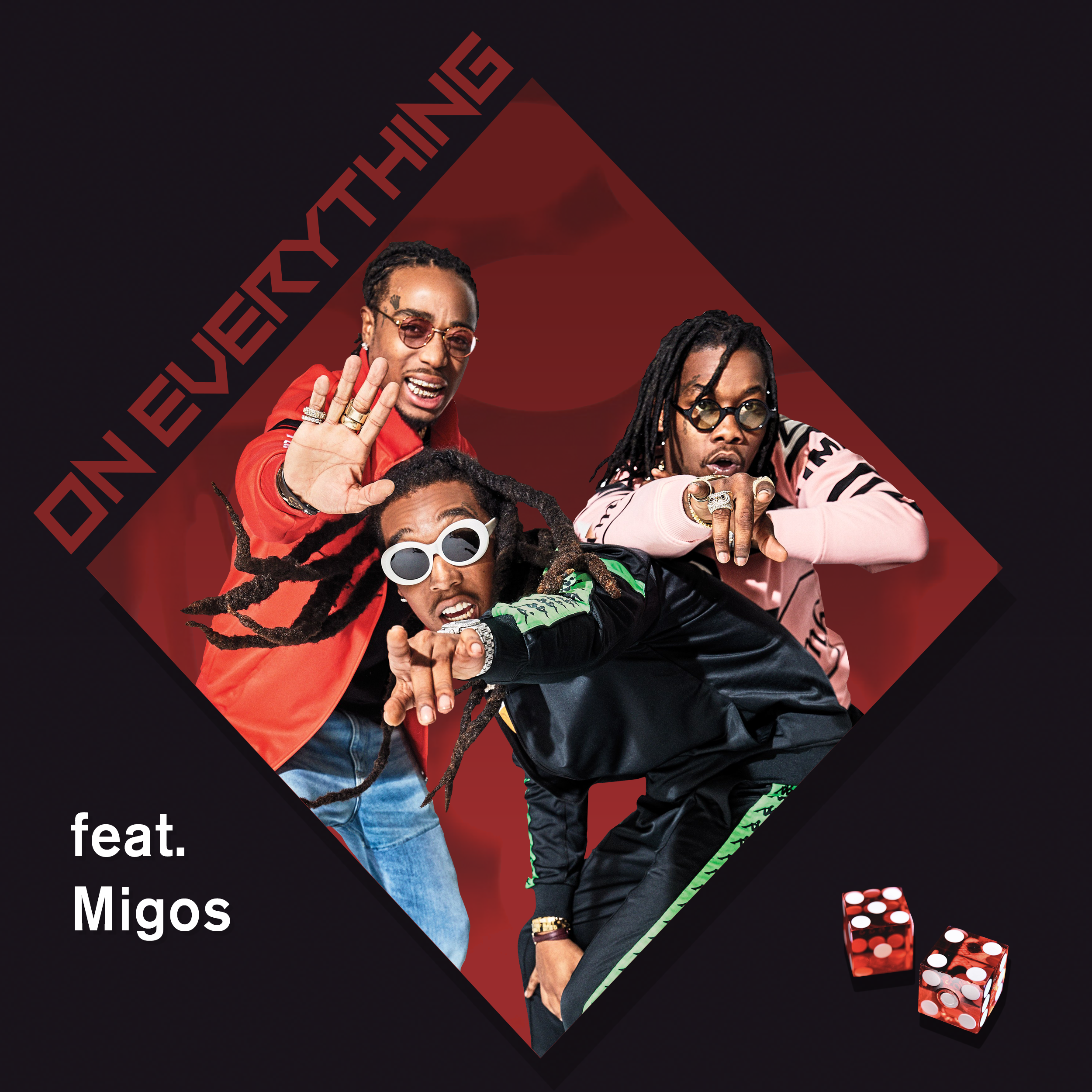 OnEverything-Dice-Migos.png