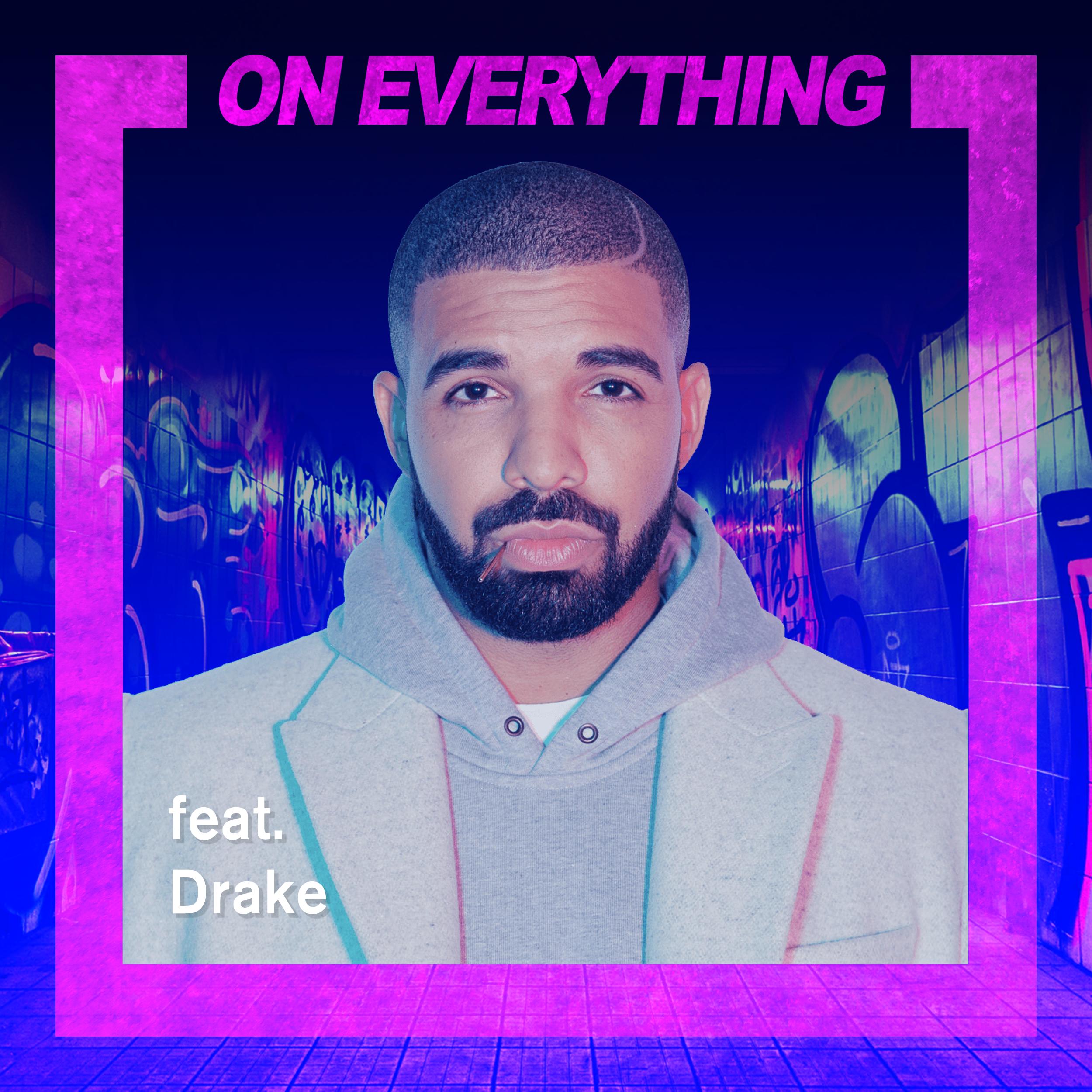 OnEverything-Graffitti-Drake.png