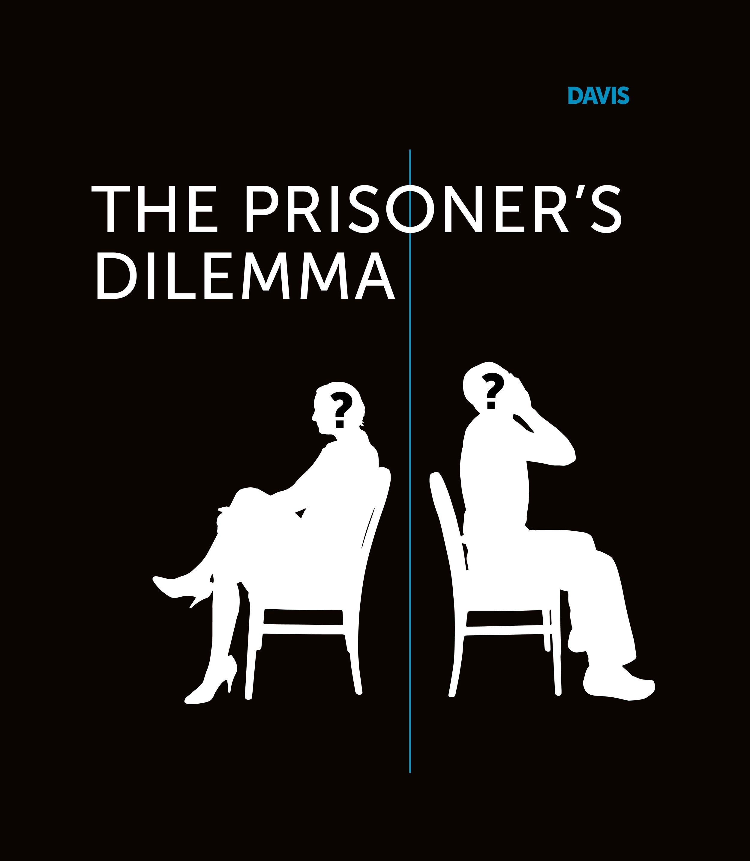 davis-dramatic-simplicity-prisoners-dilemma