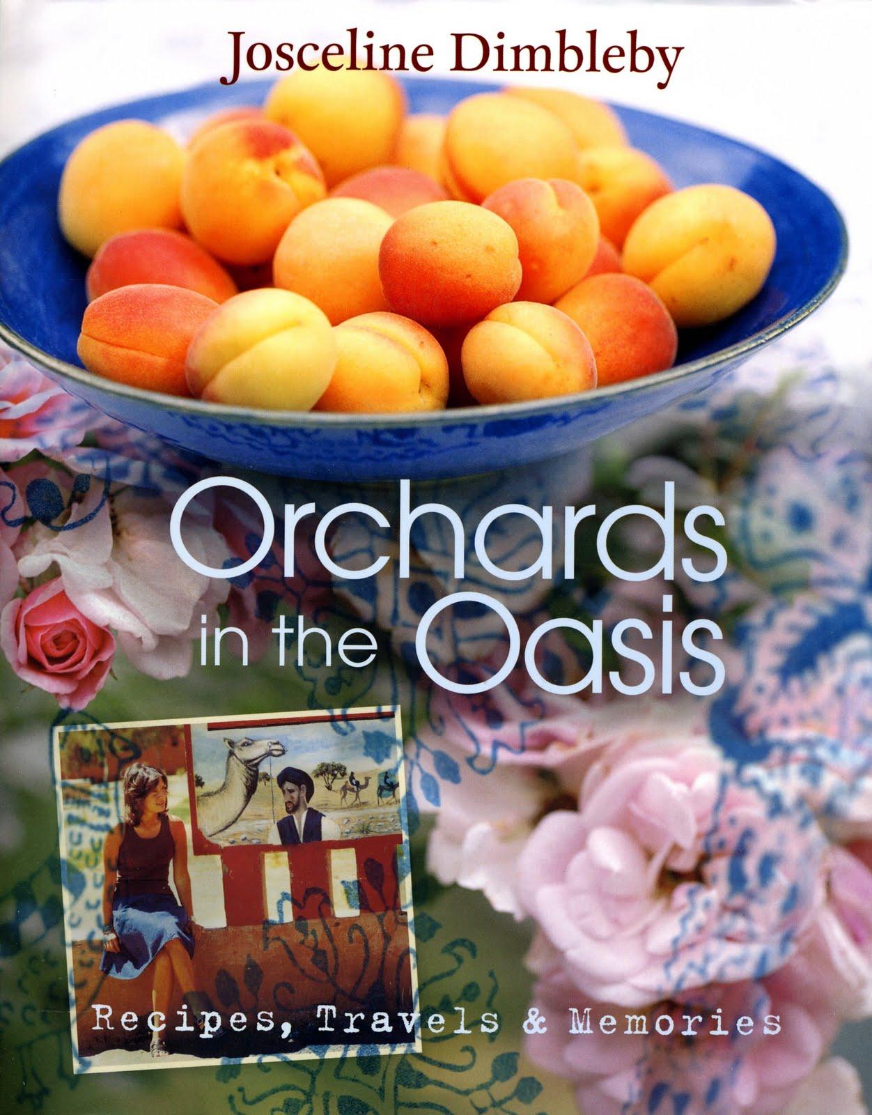 Orchards in the Oasis - Josceline Dimbleby   Photography Jason Lowe