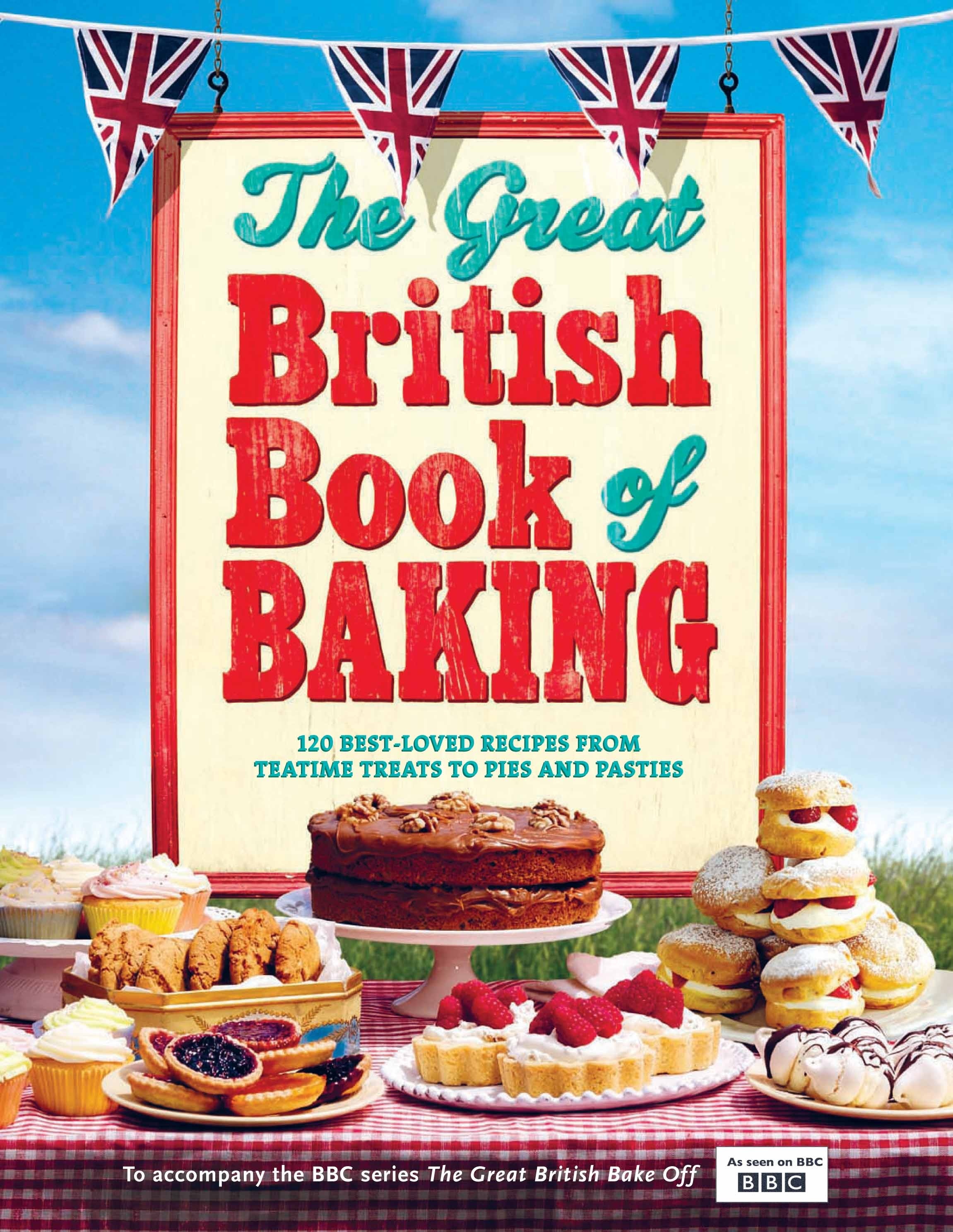 The Great British Book of Baking - Linda Collister     Photography Mark Read
