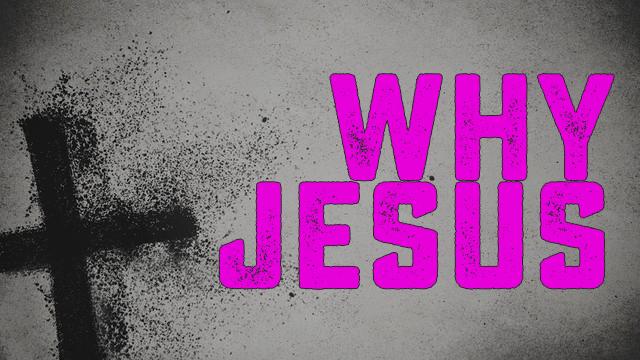 WhyJesus.jpg