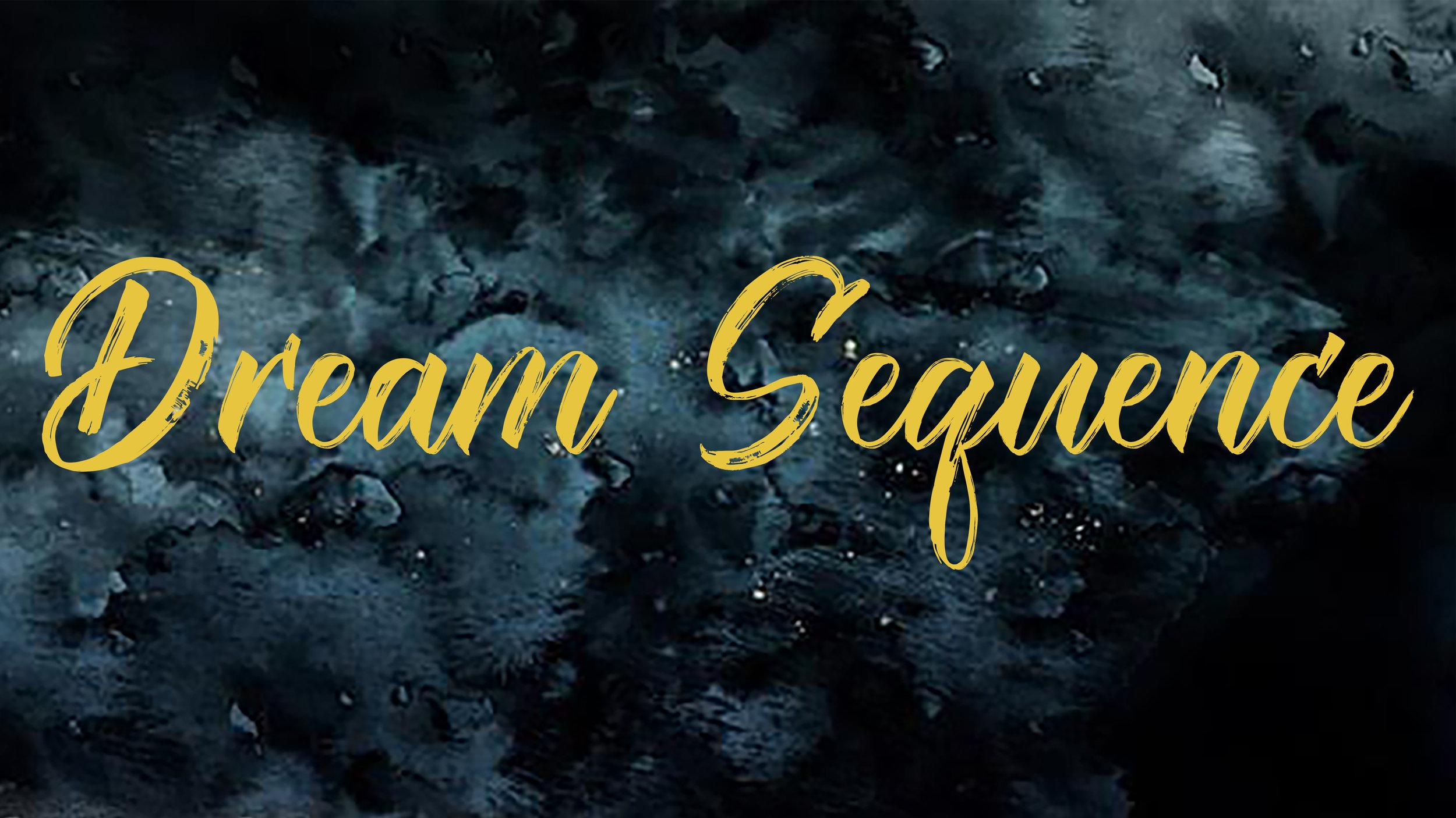 DreamSequenceTitleSlide.jpg