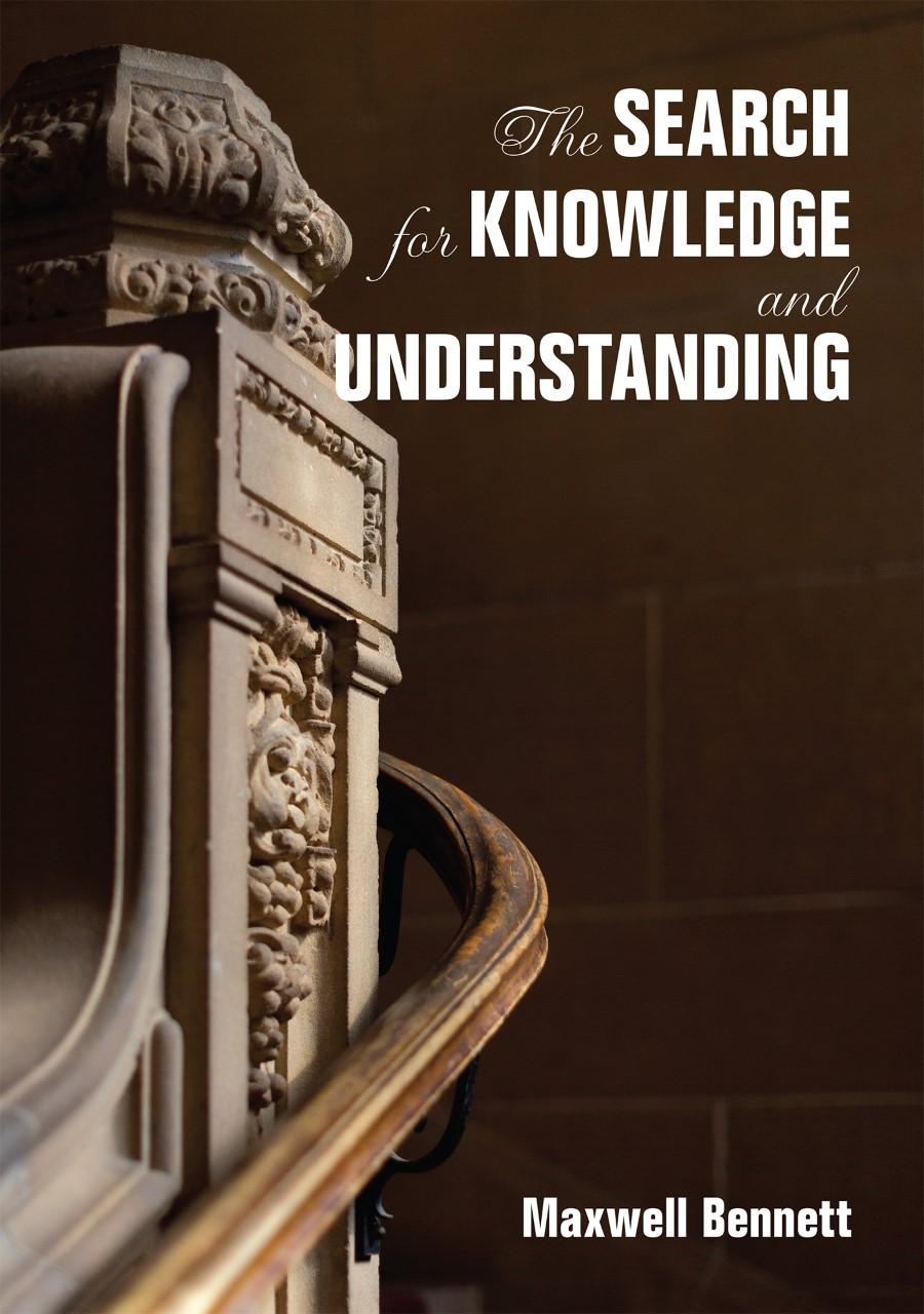 The Search for Knowledge and Understanding