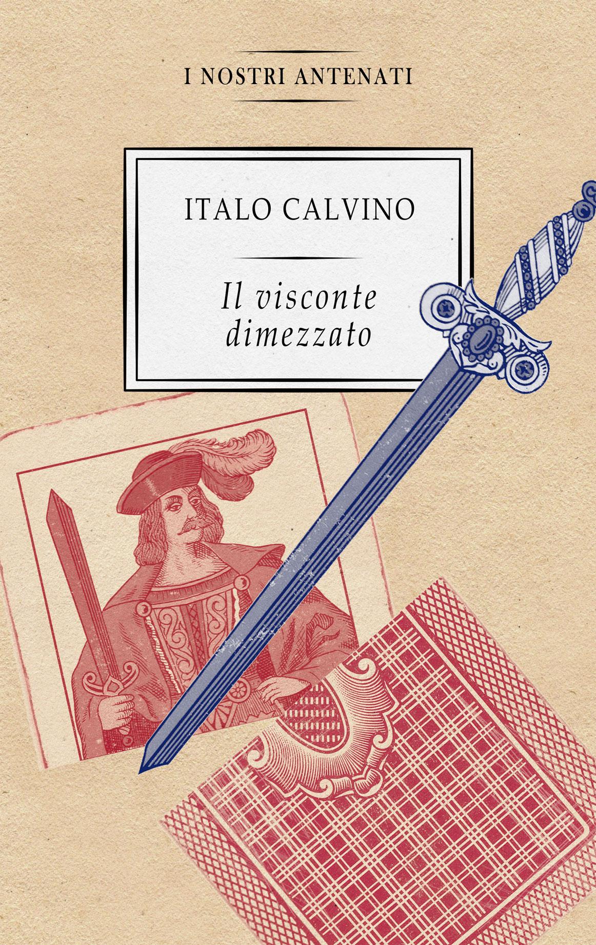 Italo Calvino - Il visconte dimezzato
