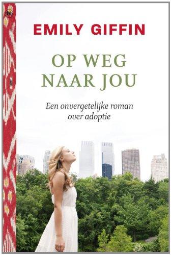 Op weg naar jou [Dutch]