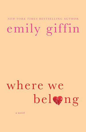 Copy of Where We Belong by Emily Giffin
