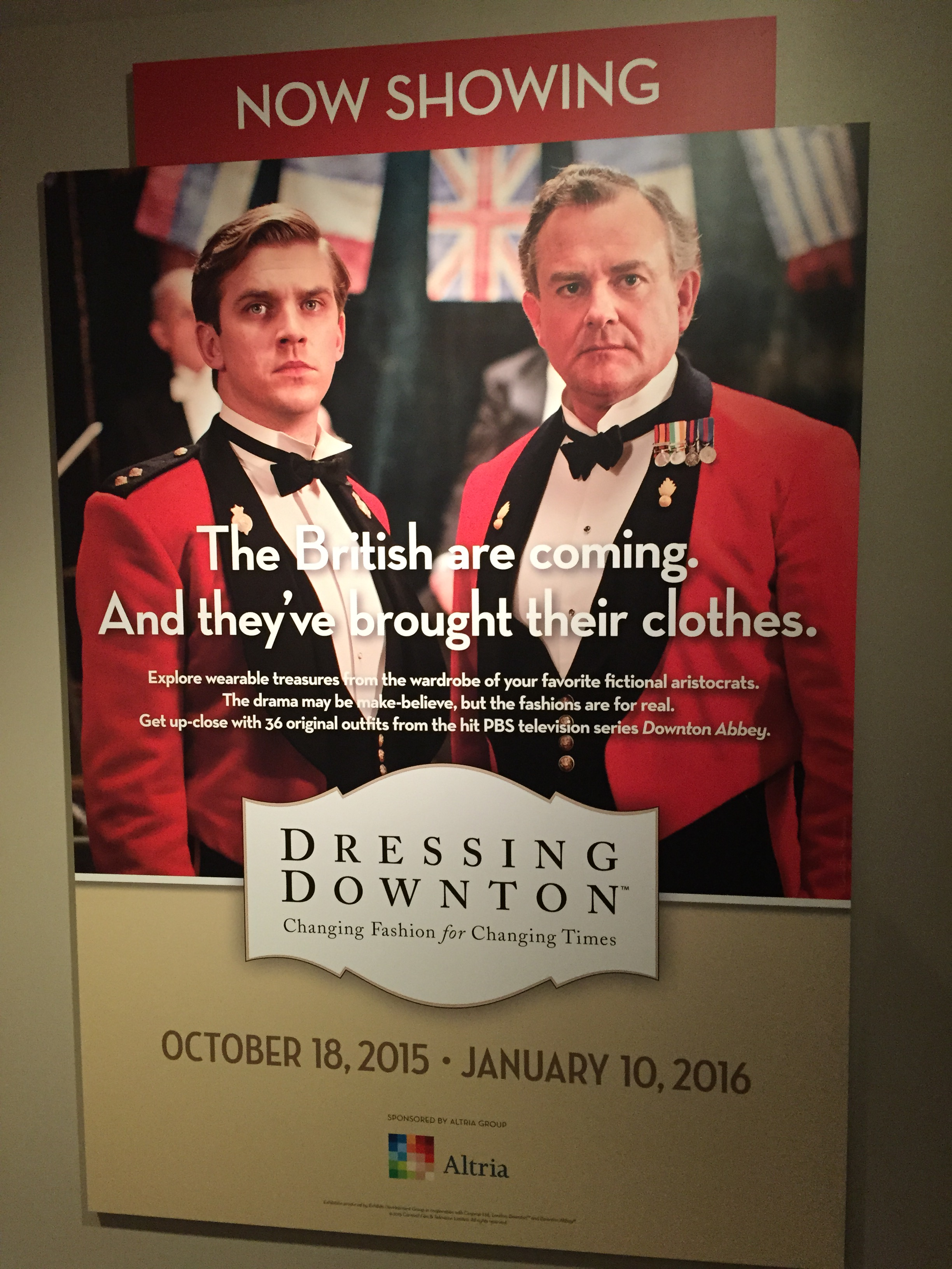 """Dressing Downton"" is presently showing in Richmond, VA. Future exhibits are scheduled for Cincinnati, OH; Anaheim, CA; St. Augustine, FL; Oshkosh, WI; Chicago, IL; South Bend, IN; and ending in Nashville, TN in 2017."