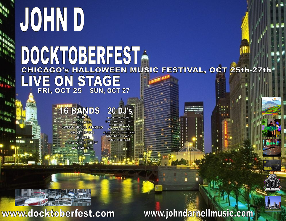 JOHN D LIVE AT DOCKTOBERFEST FRIDAY THROUGH SUNDAY, OCT 25-27th