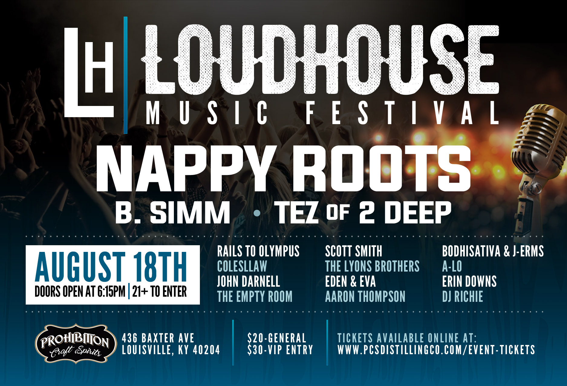 Nappy Roots (Grammy Nominees), B Simm, 2 Deep and Johnny D featured at the Loudhouse Music Festival August 18th