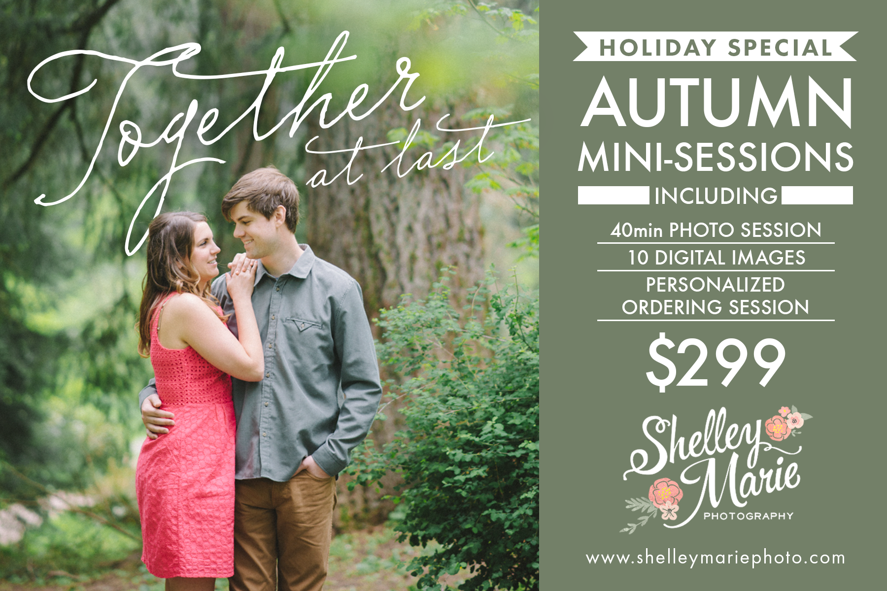 *Mini sessions are available for Family, Couples, Maternity, and Senior Portrait sessions.