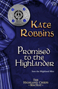 Click this cover to go directly to Amazon.com and Promised to the Highlander