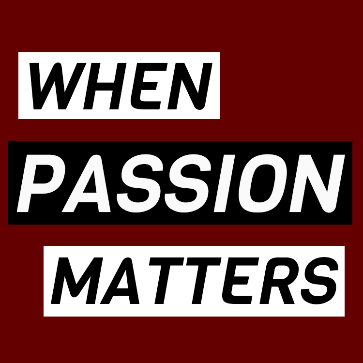 whenpassionmatters.png