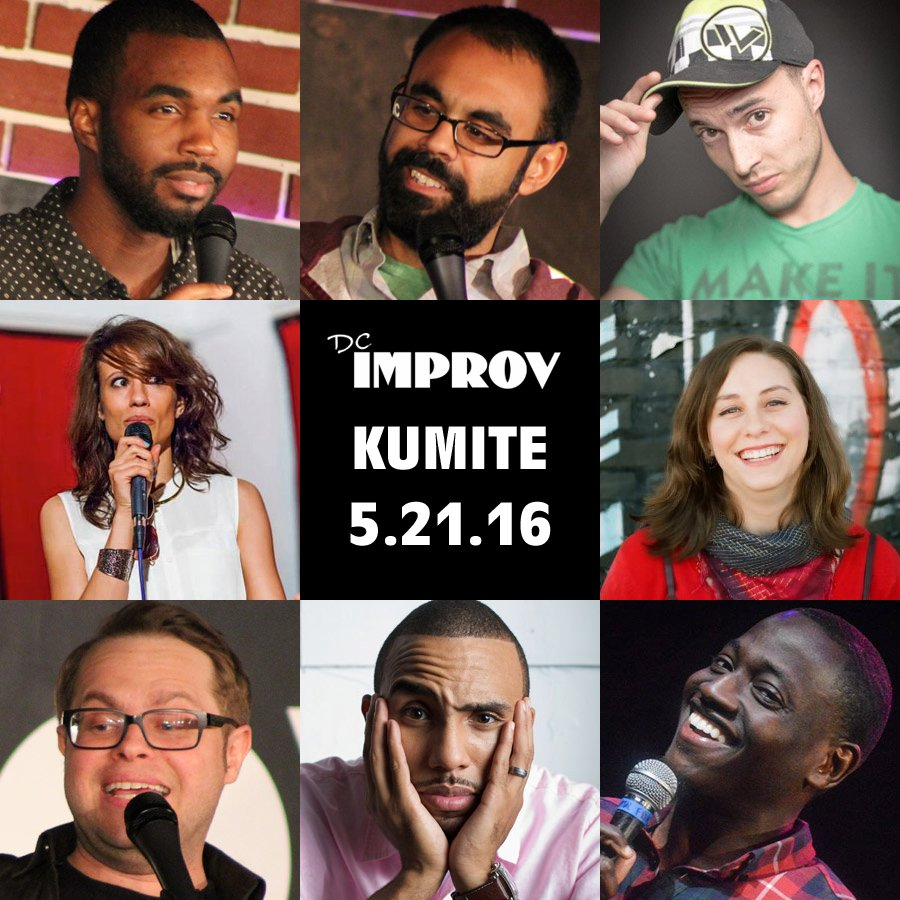 Comedy Kumite Saturday, May 21st 7:3opm - 9:3opm DC Improv | 1140 Connecticut Ave. | Washington,DC 20036    Tickets