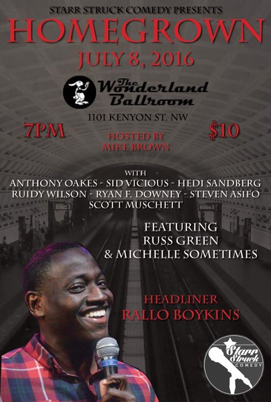 Homegrown Friday, July 8th 8:oopm - 9:3opm Wonderland Ballroom | 1101 Kenyon St. NW | Washington, DC 20009   Tickets