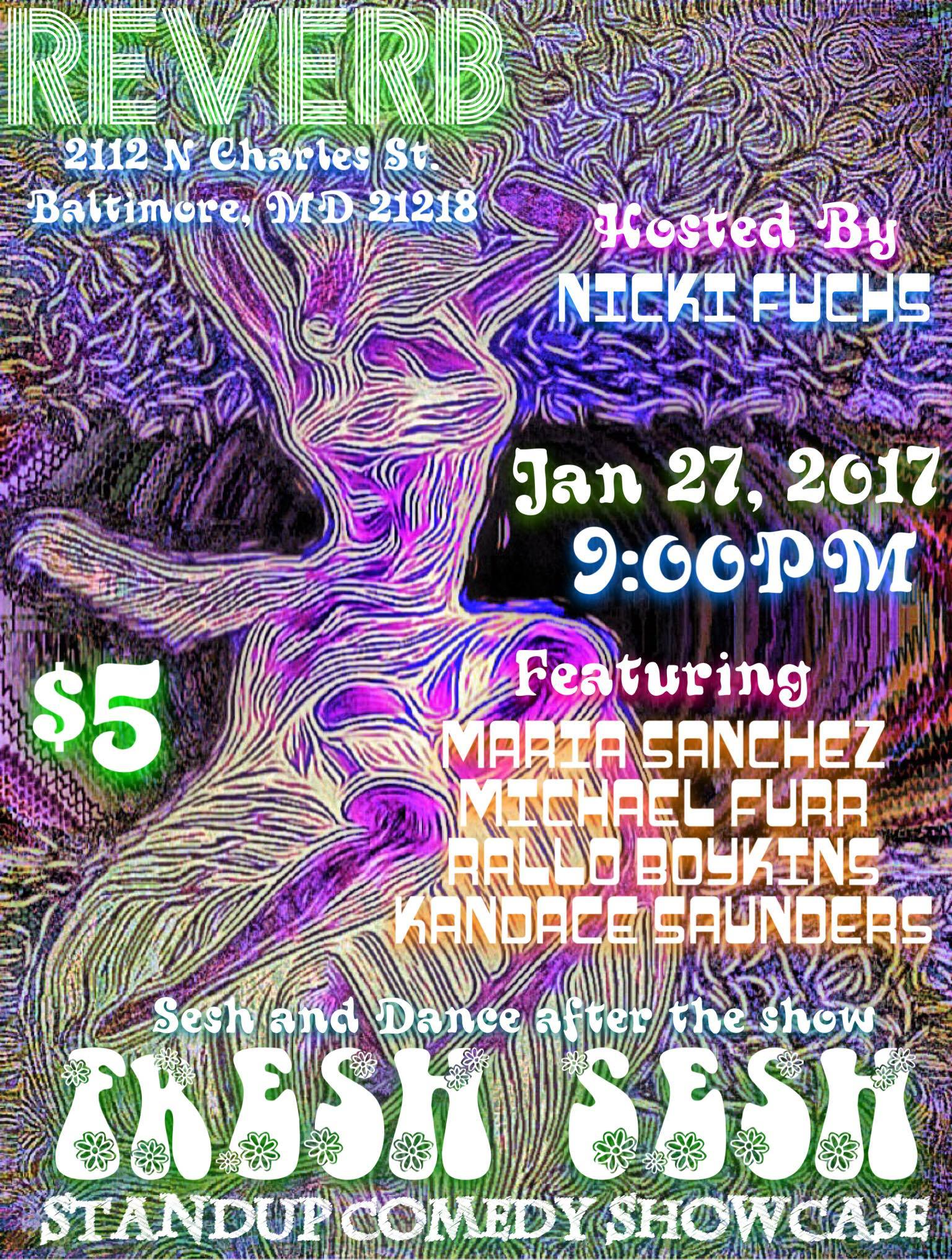 Fresh Sesh Friday, Jan 27th 9:oopm-1o:3opm  Reverb | 2112 N. Charles St. | Baltimore, MD 21218