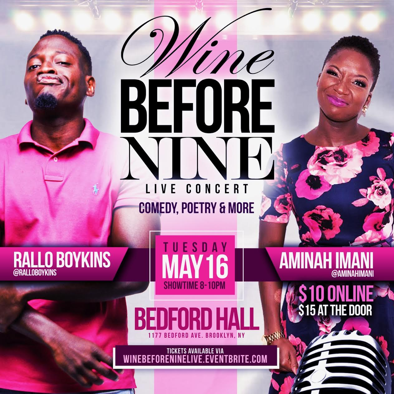 Wine Before Nine: Live Concert Tuesday, May 16th 8:oopm-1o:oopm Bedford Hall | 1177 Bedford Ave. | Brooklyn, NY 11216   Tickets