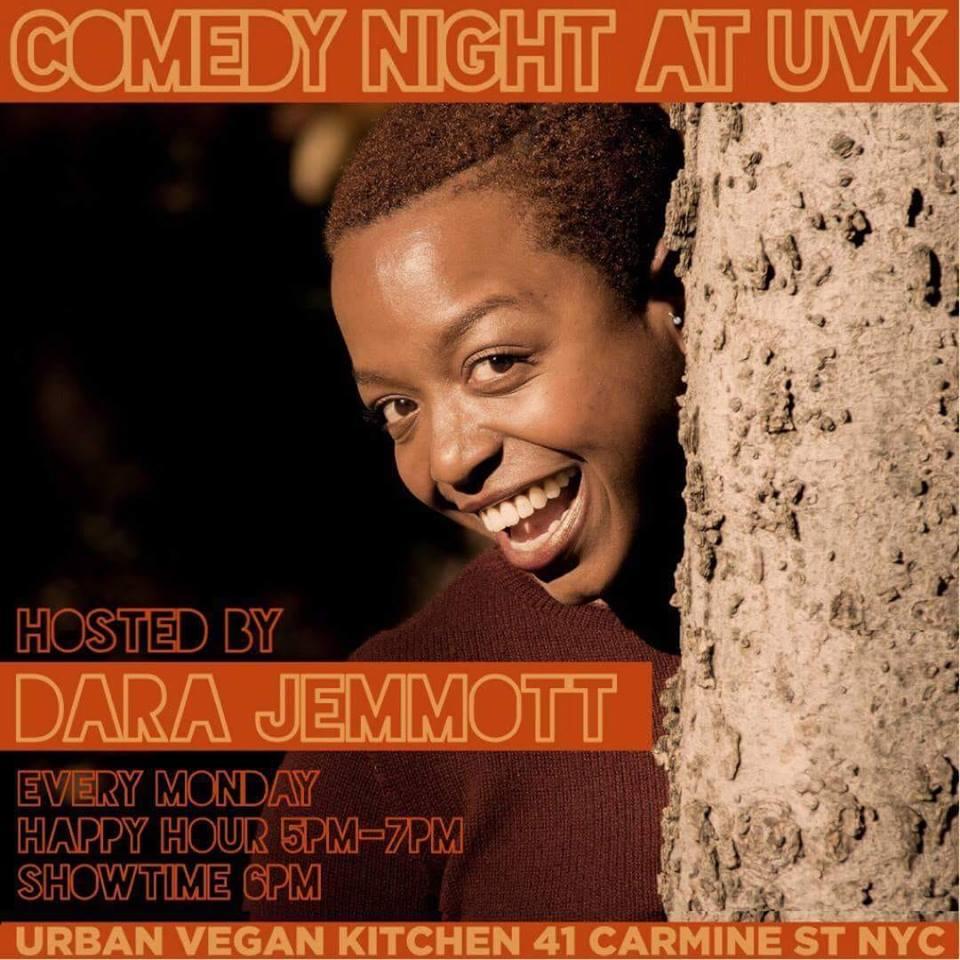 Comedy Night at UBK Sunday, Jan 6th 6:oopm-7:3opm Urban Vegan Kitchen   41 Carmine St.   New York, NY 10014