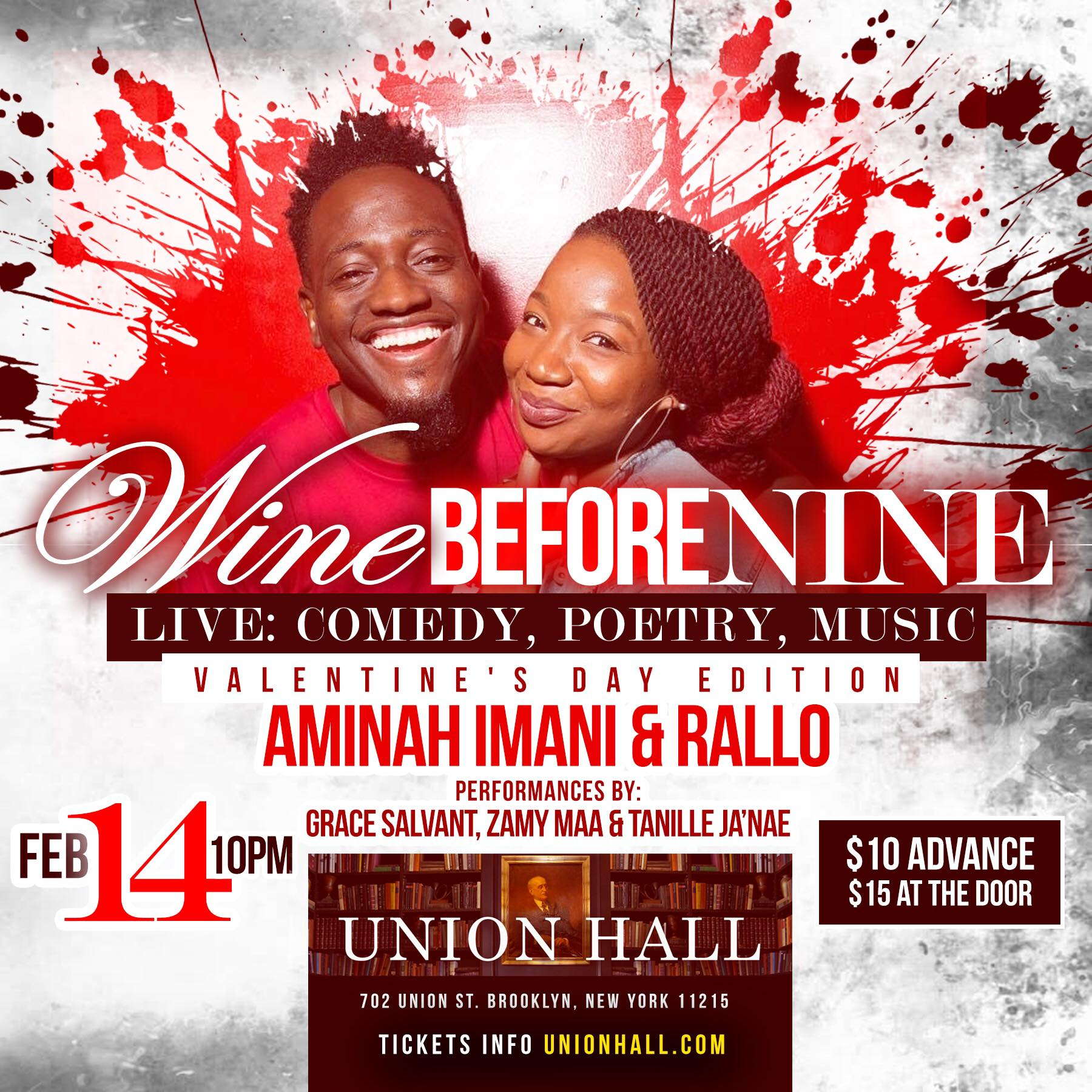 Wine Before Nine Live Thursday, Feb 14th 1o:oopm-11:3opm Union Hall | 702 Union St. | Brooklyn, NY 11215   Tickets
