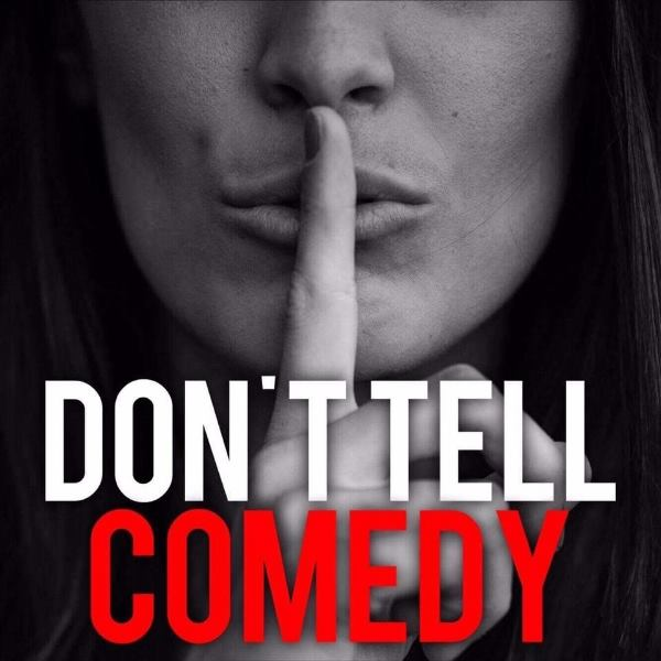 Don't Tell Comedy Friday, Feb 1st 7:3opm-9:oopm  Flatiron | 50 Lexington Ave. Suitee LL1 | New York, NY 10010   Tickets