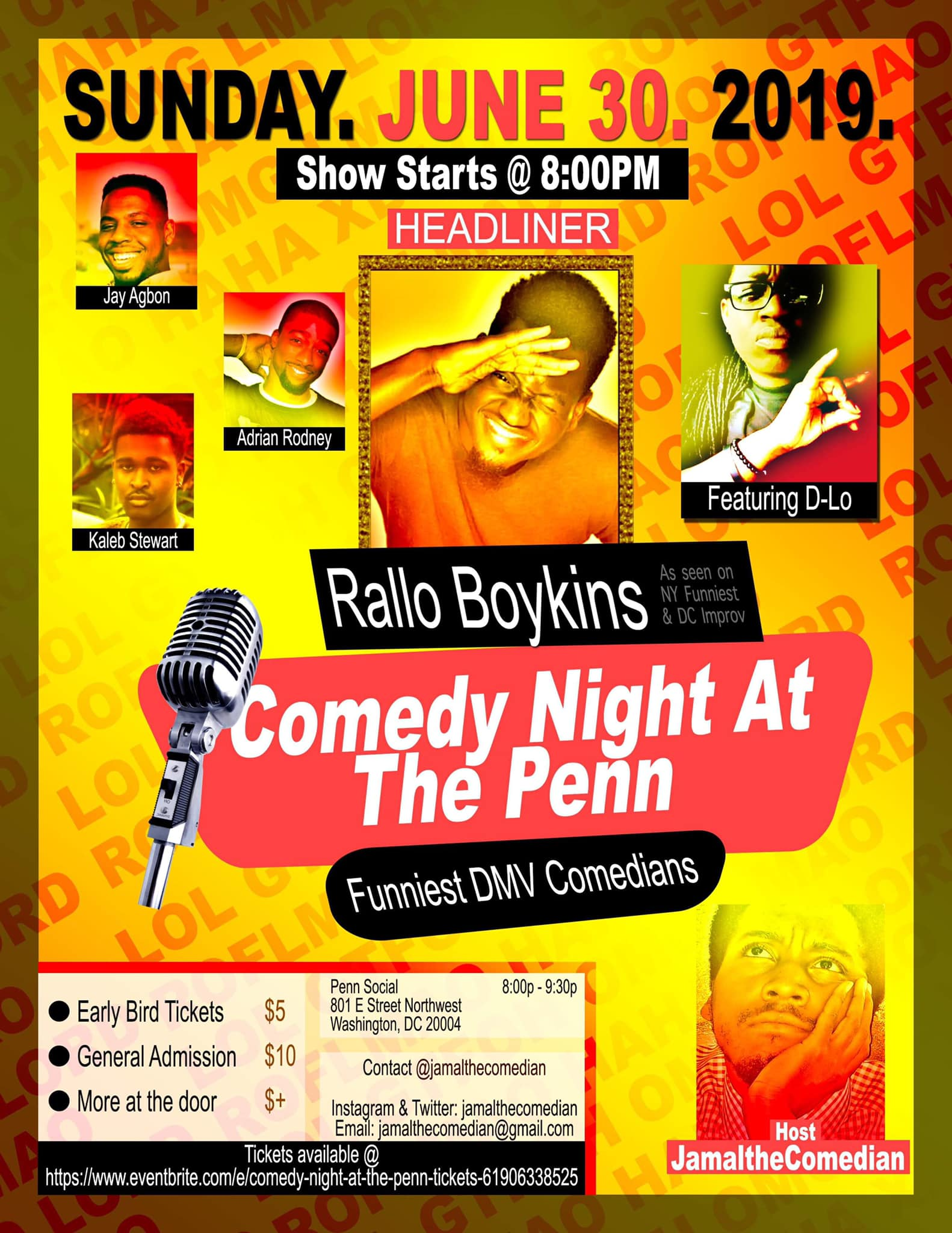 Comedy Night @ The Penn Sunday, June 30th 8:oopm-9:3opm Penn Social | 801 E St.  NW | Washington, DC 20004   Tickets