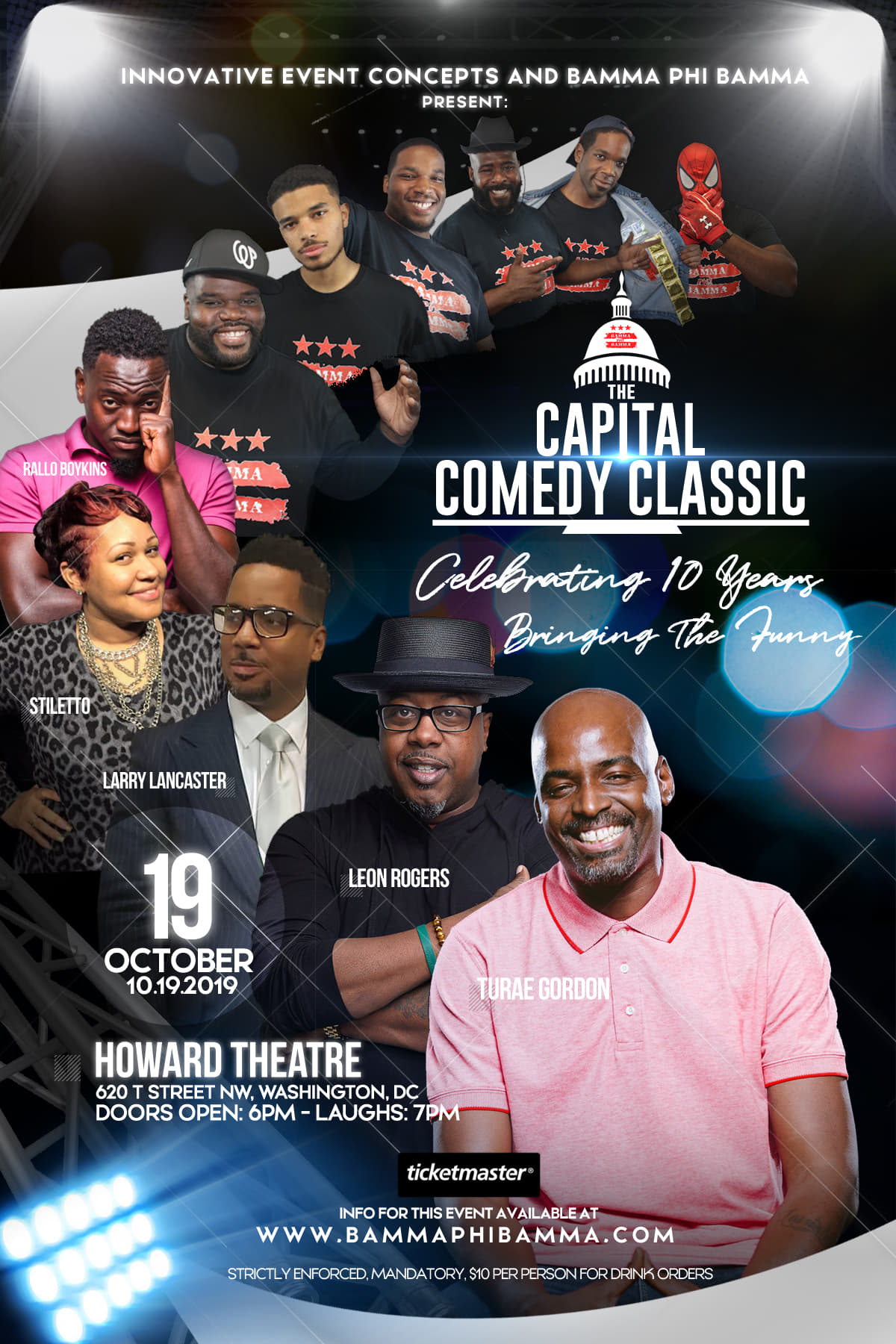 Capital Comedy Classic Saturday, Oct 19th 7:oopm-9:3opm Howard Theatre | 620 T Street NW | Washington, DC 20001   Tickets