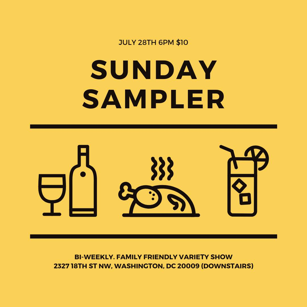 Sunday Sampler Sunday, July 28th 6:oopm-7:3opm Heaven and Hell | 2327 18th St. NW | Washington, DC 20009   Tickets