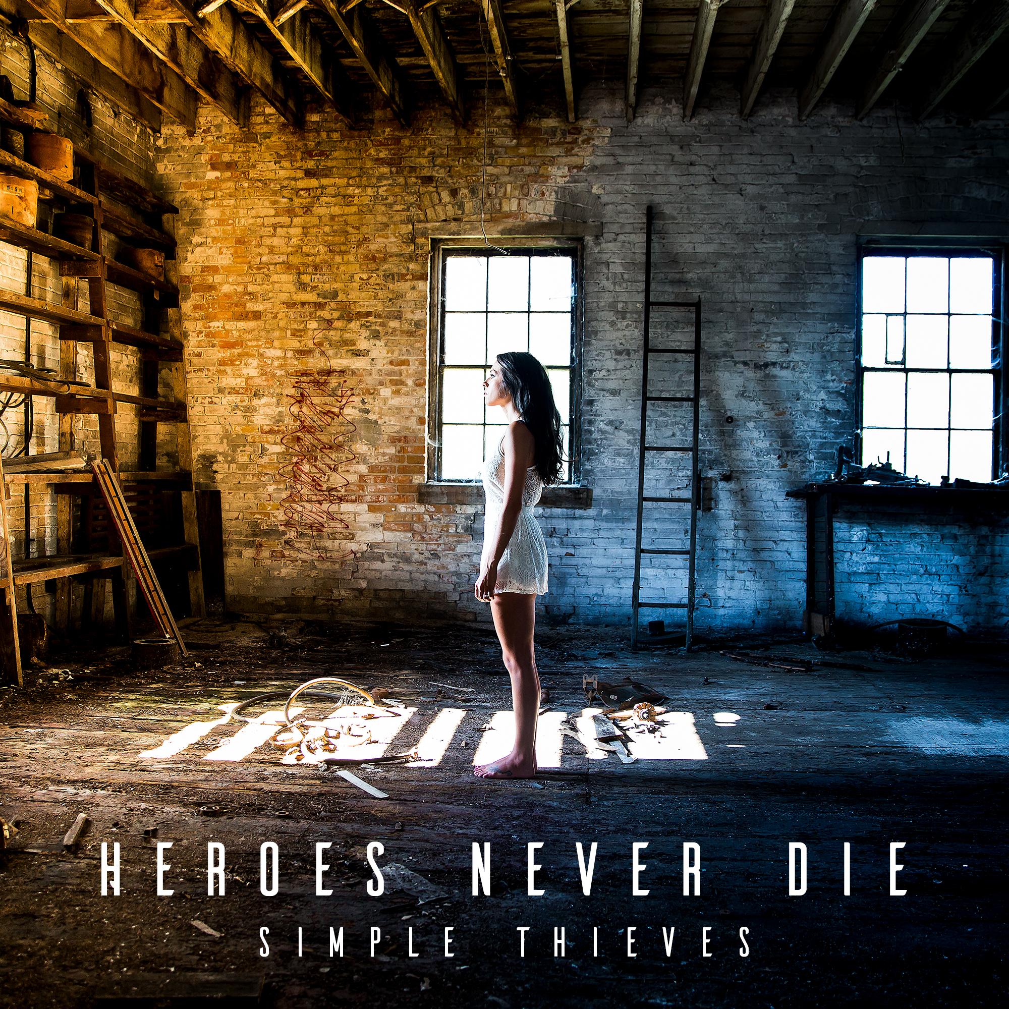 Simple Thieves - Heroes Never Die ARTWORK.jpg
