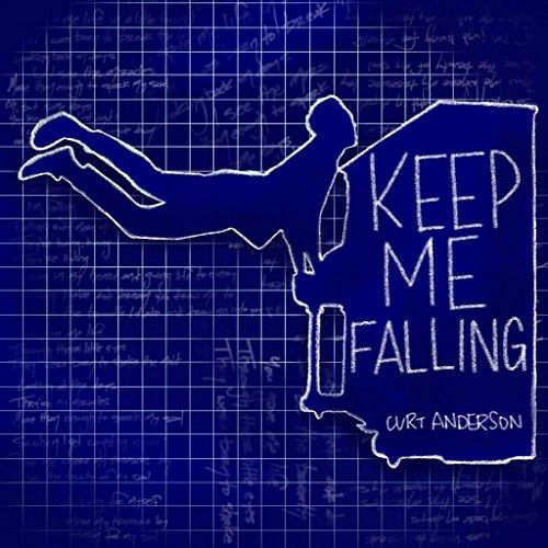 keep me falling.jpg