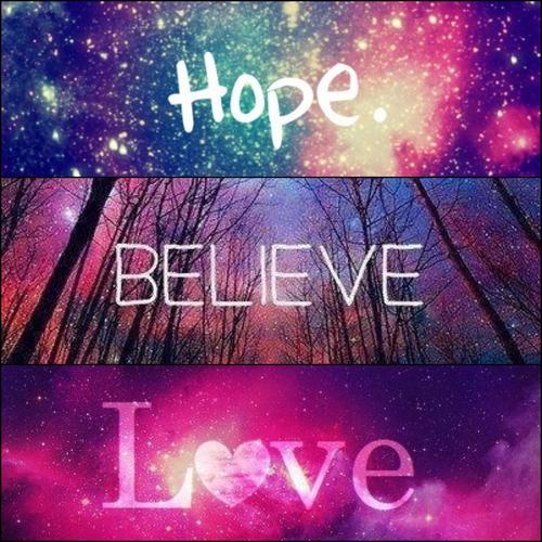 Hope-Believe-Love.jpg
