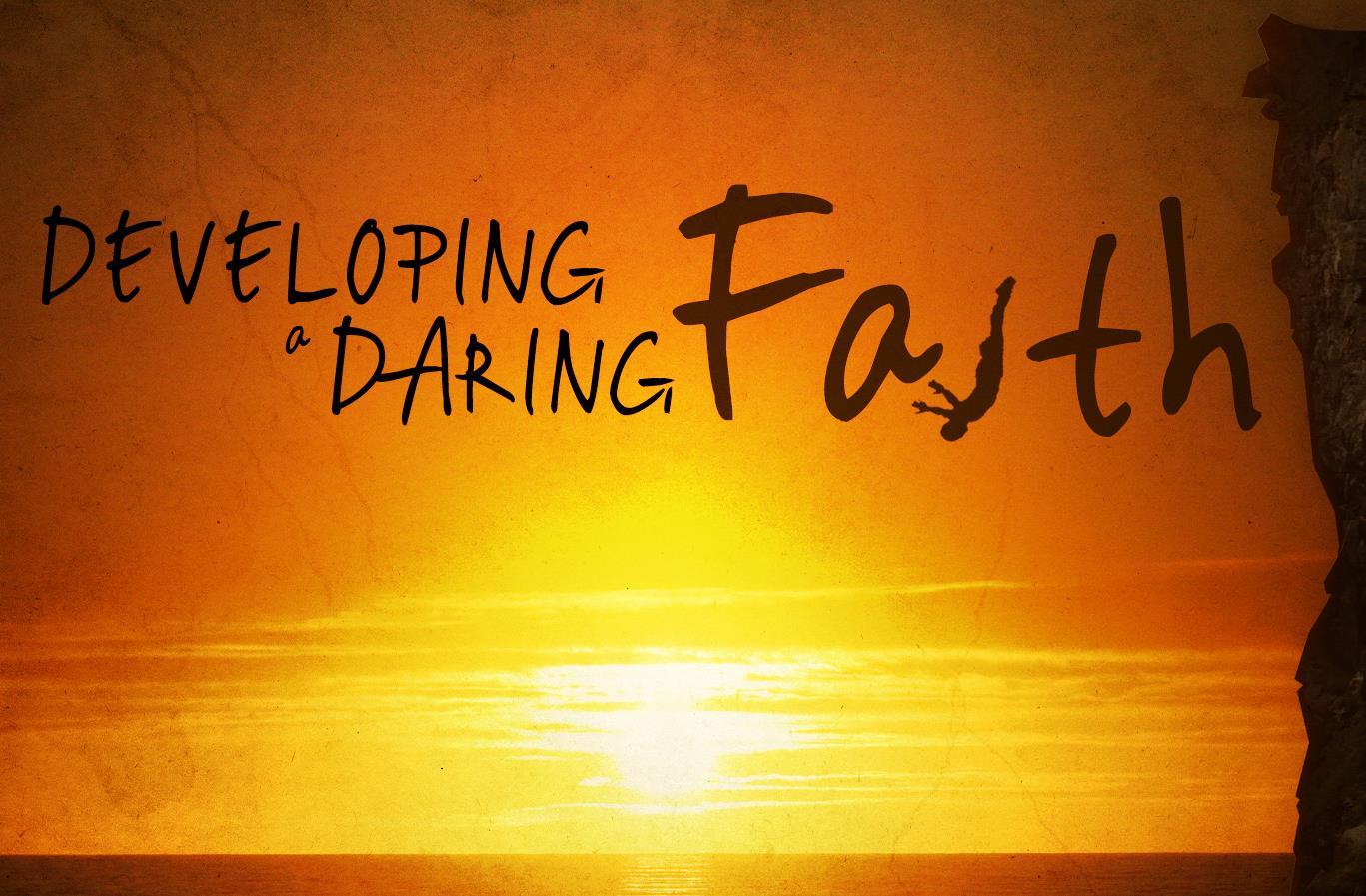 developing a daring faith_t_nv.jpg