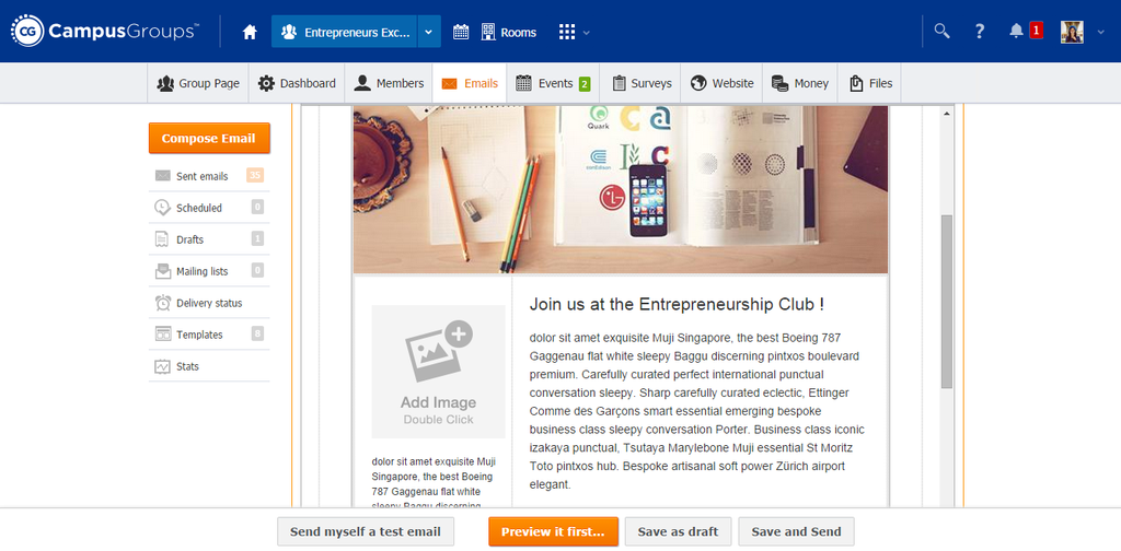 Optimize the look of your newsletters by creating and reusing Email Templates