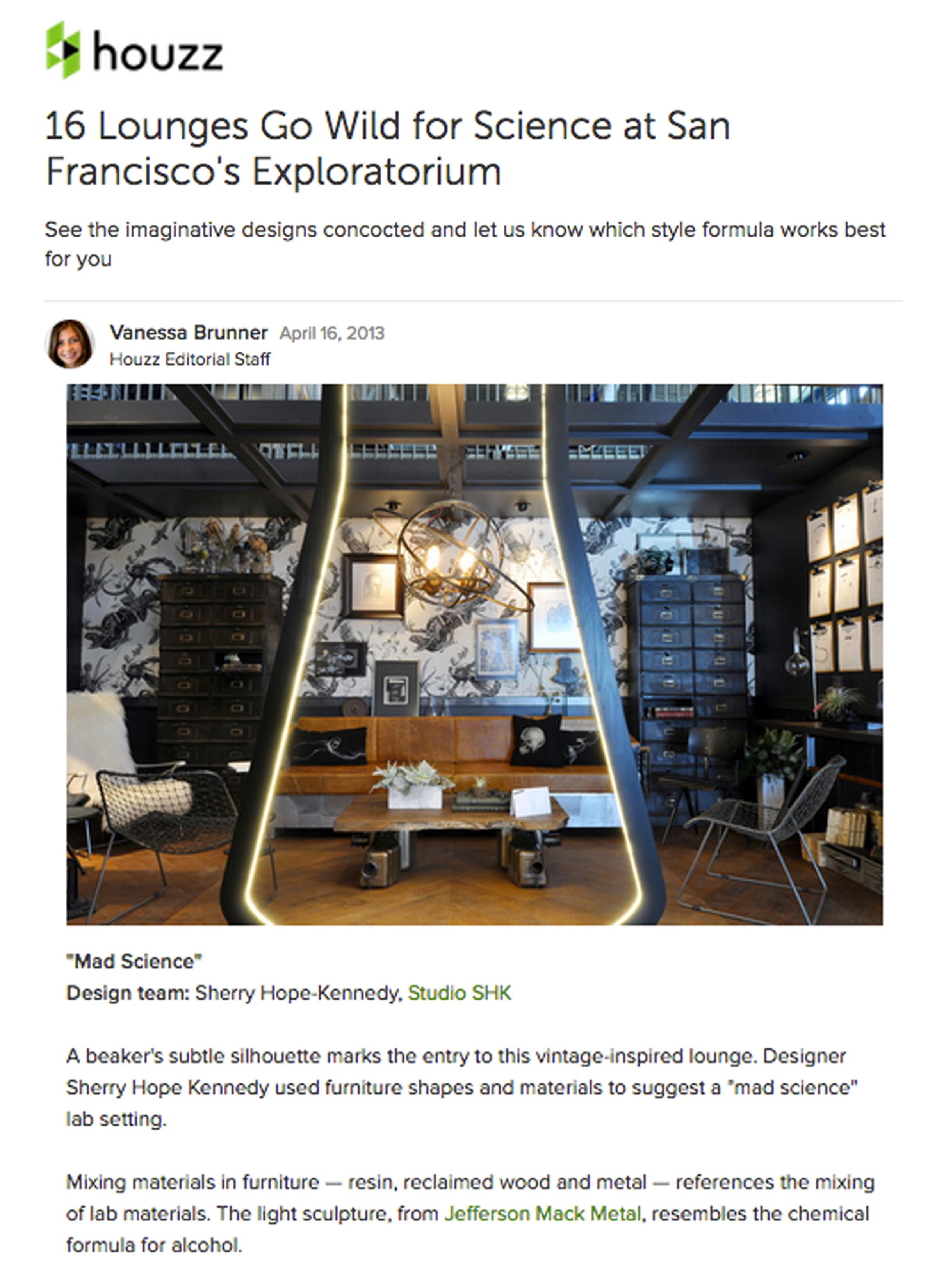 Houzz - Houzz spotlights Sherry's space at the Exploratorium Designer Showcase. Link: http://bit.ly/2qUDPks
