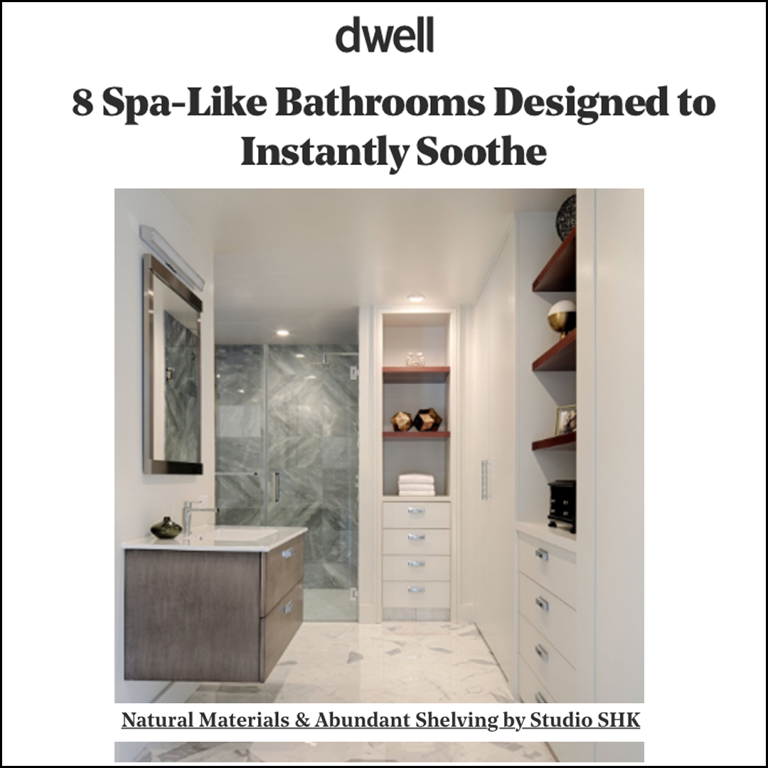 Dwell - Our spa-like master bath was included on Dwell.com for a bathroom round-up story.