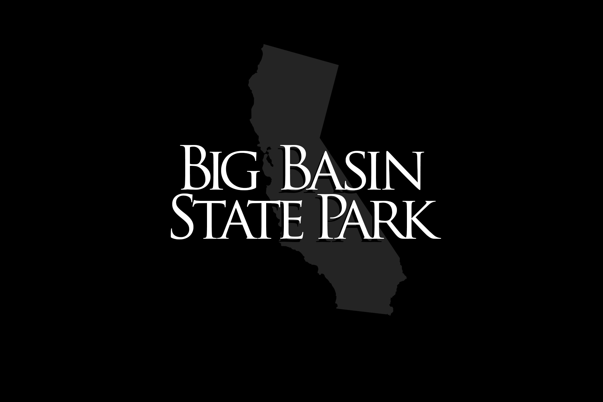 BIG-BASIN-TITLE-CARD.jpg