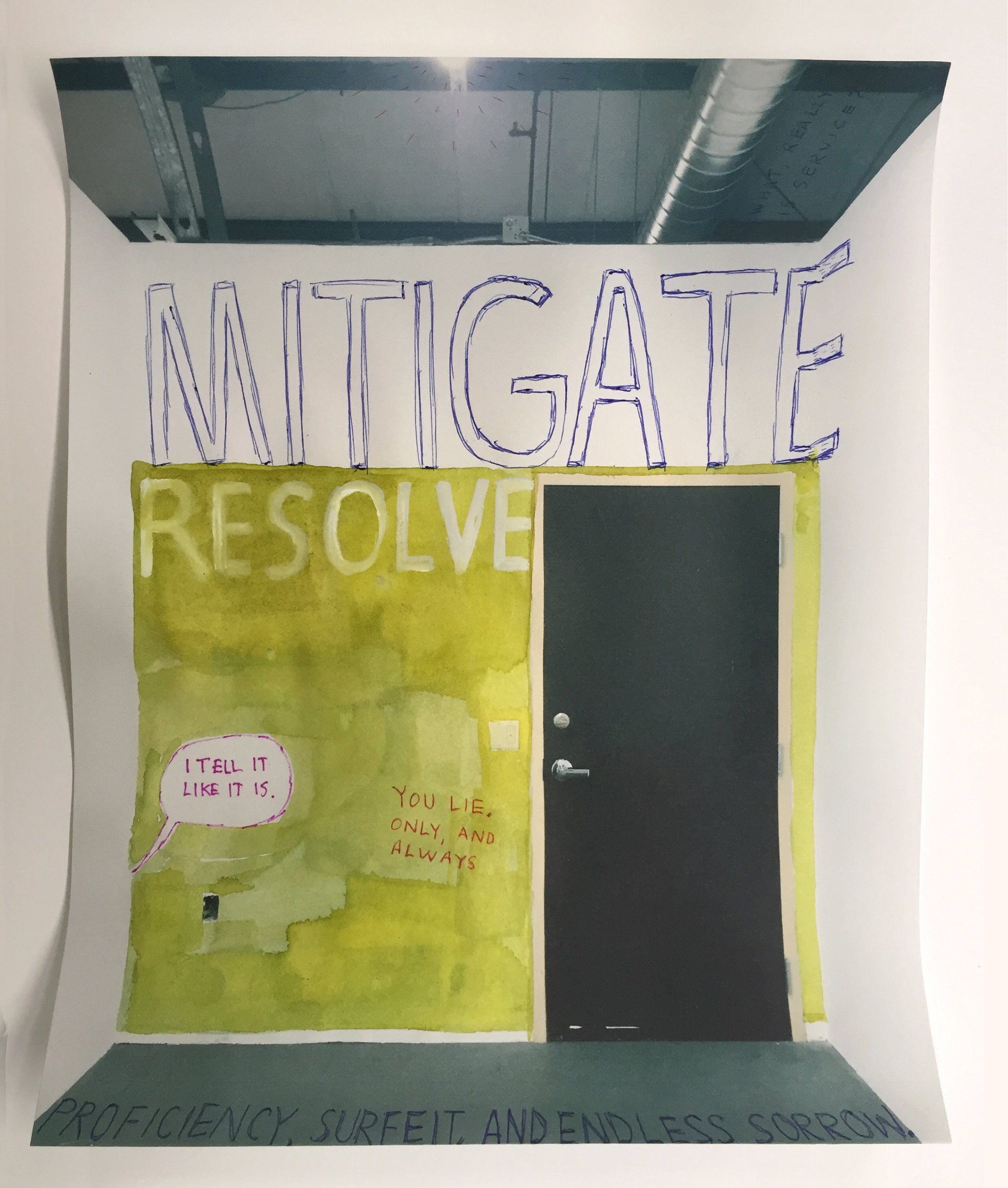 "Mitigate Resolve. 2016  Gouache, ink on inkjet print. Onionskin typing paper. 8.5"" x 11"""