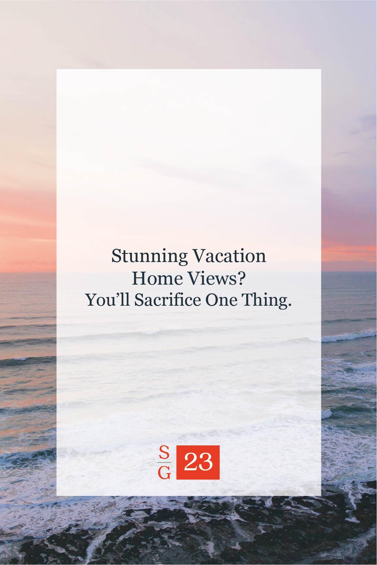 vacation-home-views-01.jpg