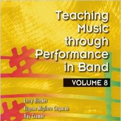 Teaching Music Through Performance in Band, Vol. 8