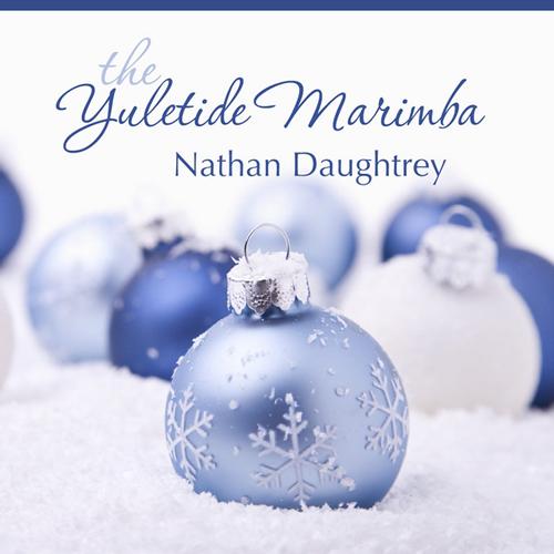 The Yuletide Marimba: Nathan Daughtrey