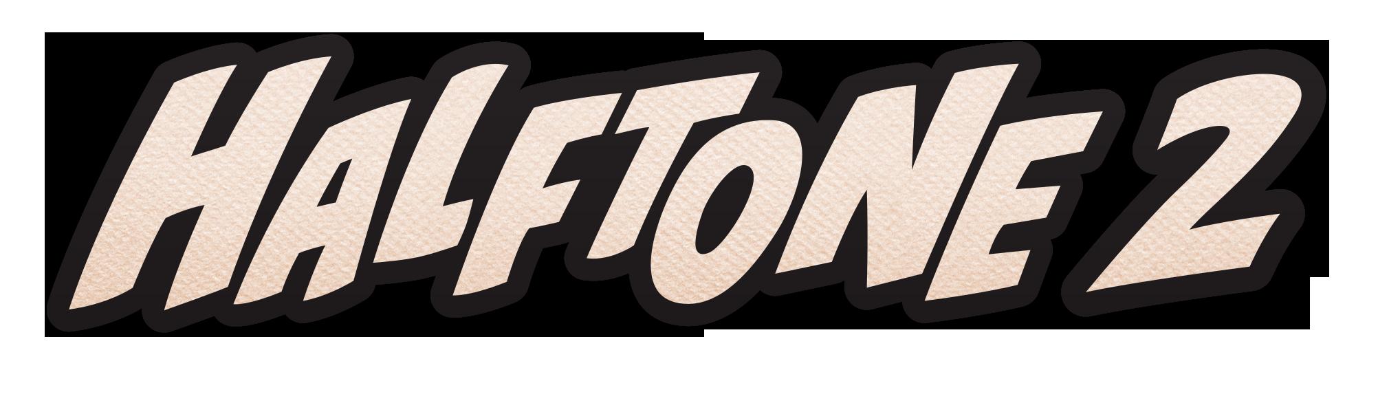 Halftone 2 Title