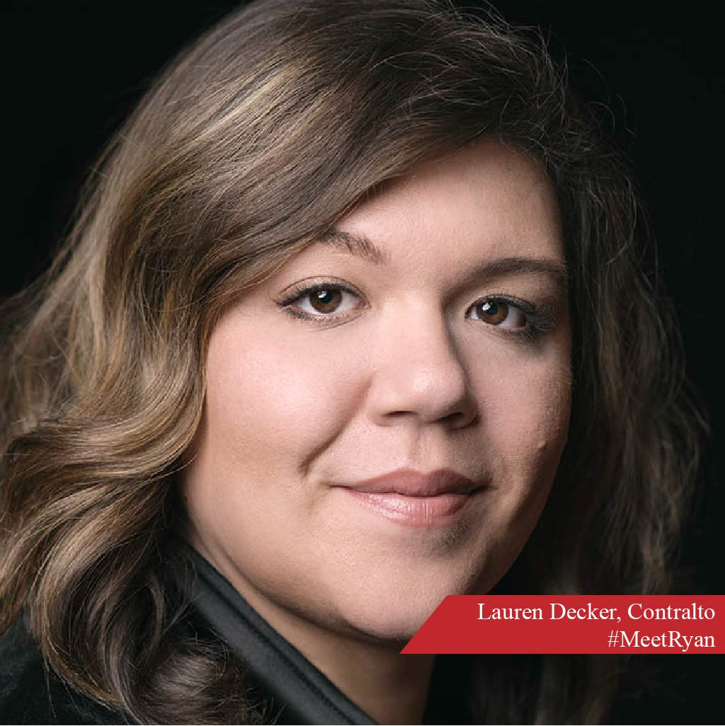 Wisconsin native Lauren Decker holds a B.F.A. in vocal performance from the University of Wisconsin-Milwaukee, and was a national semifinalist in the 2018 Metropolitan Opera National Council Auditions. She is also the winner of the 2018 Lola Fletcher scholarship in voice from the American Opera Society of Chicago. Lauren can be seen and heard at Lyric this season as Inez in  Il Trovatore , the First Maid in  Elektra , and as Annina in  La Traviata . She'll also be an understudy to Erda in Siegfried, and Mme. de la Haltièree in  Cendillon . #MeetRyan #LYP #LyricOpera #RyanOperaCenter #LaurenDecker #Contralto