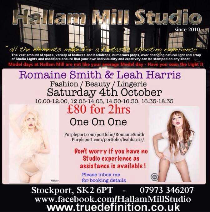 Romanie Smith  and  Leah Harris  (boom!!) at       Hallam Mill Photographic studio  Saturday 4th October       Fashion / Lingerie / Beauty shoot call 07973 346207 for details